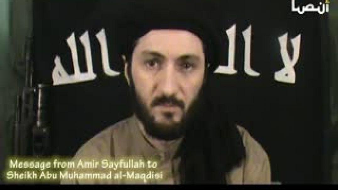 Message from Amir Sayfullah to Sheikh Abu Muhammad al-Maqdisi